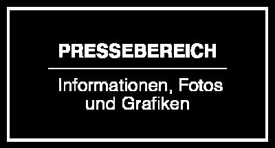 Pressebereich - Informationen, Fotos und Grafiken